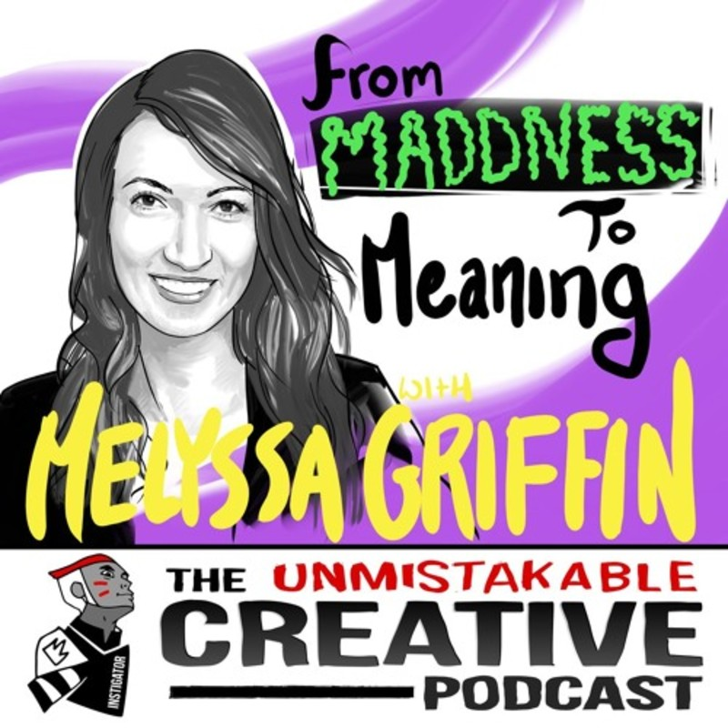 Melyssa Griffin: From Madness to Meaning 1