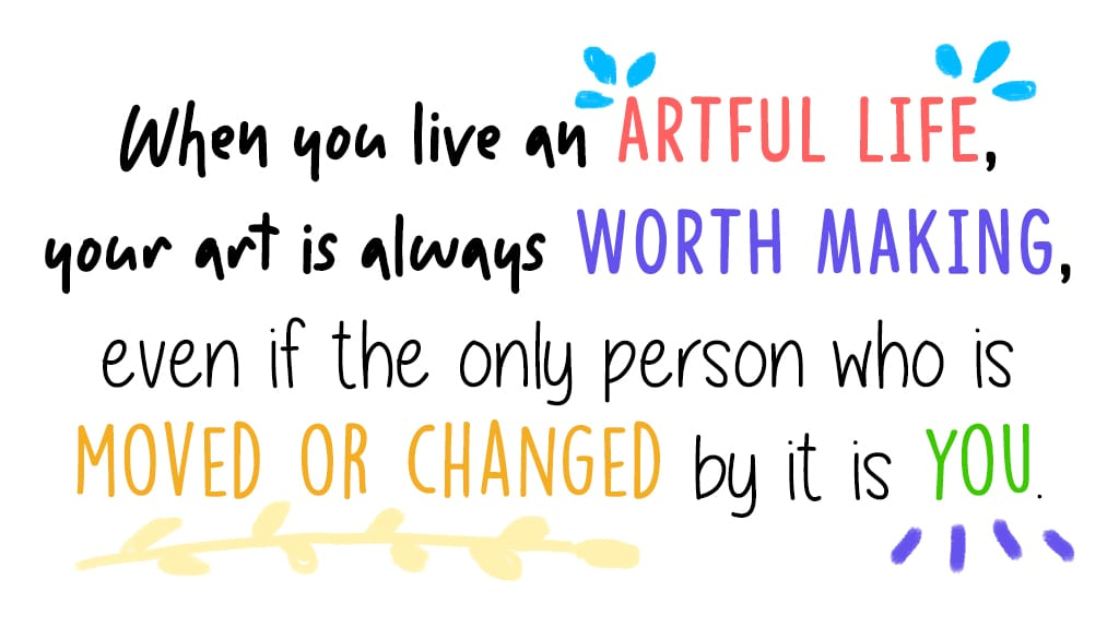 On What it Means to Live an Artful Life 4