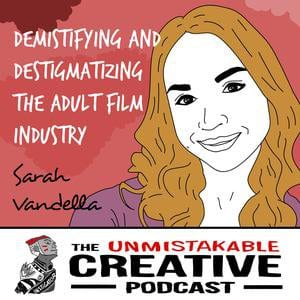 The Truth about the Adult Film Industry with Sarah Vandella